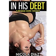In His Debt (English Edition)