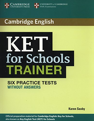 KET for Schools Trainer Six Practice Tests