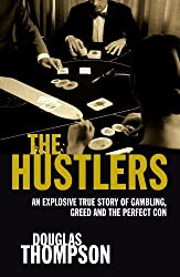 The Hustlers by Douglas Thompson (2007-07-20)