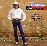 Songtexte von Neal McCoy - No Doubt About It