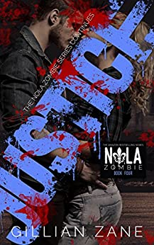Justice (NOLA Zombie Book 4) by [Zane, Gillian]