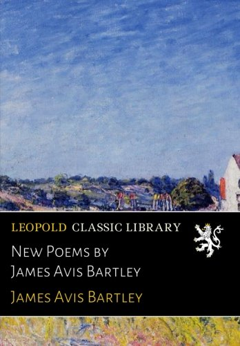 new-poems-by-james-avis-bartley