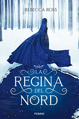 La Regina del Nord eBook: Ross, Rebecca: Amazon.it: Kindle Store