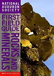 Rocks and Minerals (National Audubon Society First Field Guides)