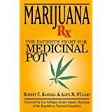 Marijuana RX: The Patients' Fight for Medicinal Pot by R C Randall (1998-12-09)