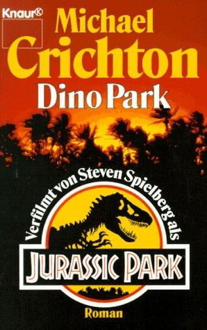 Buchseite und Rezensionen zu 'DinoPark' von Michael Crichton