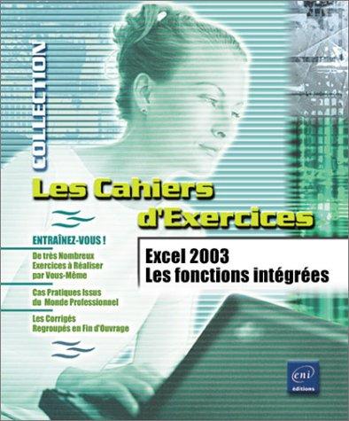 Excel 2003 : Les Fonctions intégrées
