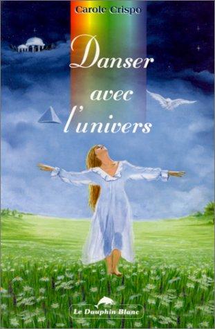 Danser avec l'univers