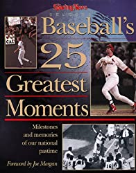 The Sporting News Selects......: Baseball's 25 Greatest Moments