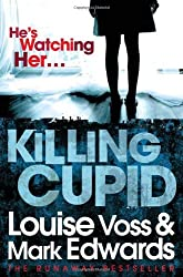 Killing Cupid by Mark Edwards (2012-08-02)