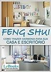 Feng shui: Como trazer harmonia para...