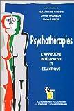 PSYCHOTHERAPIES. : L'approche intégrative et éclectique