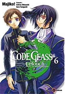 Code Geass - Lelouch of the Rebellion Edition simple Tome 6