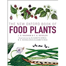 The New Oxford Book of Food Plants (English Edition)