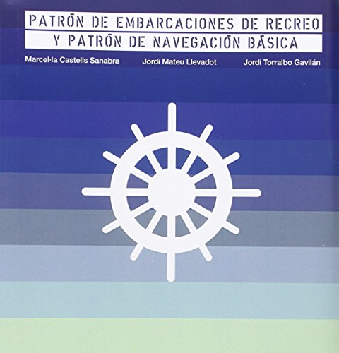Patrón de embarcaciones de recreo y patrón de navegación básica (2016)