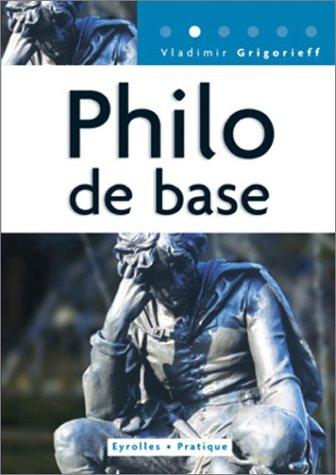 Philo de base: Coll. Eyrolles Pratique