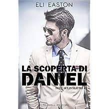 La scoperta di Daniel (Sex in Seattle  Vol. 2) (Italian Edition)