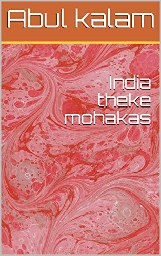 India theke mohakas (Galician Edition) por Abul kalam