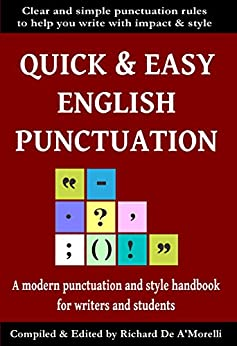 Quick & Easy English Punctuation (English Edition) van [De A'Morelli, Richard]