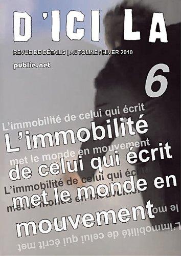 d'ici là, n°6: collectif dirigé par Pierre Ménard, 53 auteurs, inclut version iPad avec bande son (d'ici là | revue) par Pierre Ménard