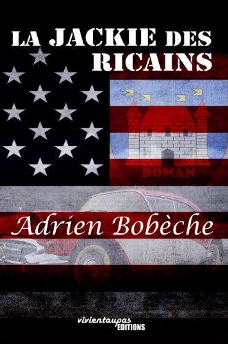 Livre gratuits La Jackie des Ricains pdf, epub ebook