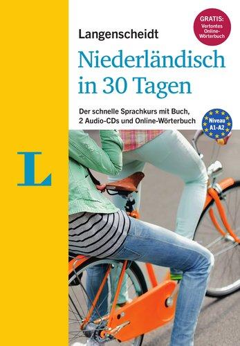 Langenscheidt Niederländisch in 30 Tagen - Set mit Buch, 2 Audio-CDs und Gratis-Zugang zum Online-Wörterbuch: Der schnelle Sprachkurs (Langenscheidt Sprachkurse '...in 30 Tagen')