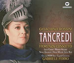 Rossini - Tancredi / Cossotto . Cuberli . Hollweg . Cappella Coloniensis . Ferro
