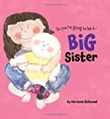 Big Sister (So You're Going to Be A...)