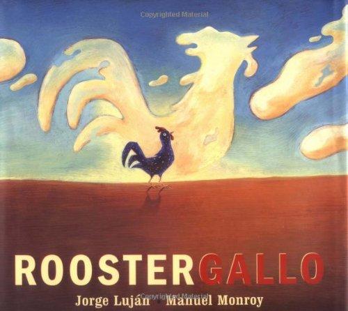 Rooster/Gallo (Libro Tigrillo) por Jorge Elias Lujan