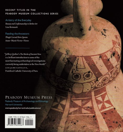 Moche of Ancient Peru (Peabody Museum Collections Series)