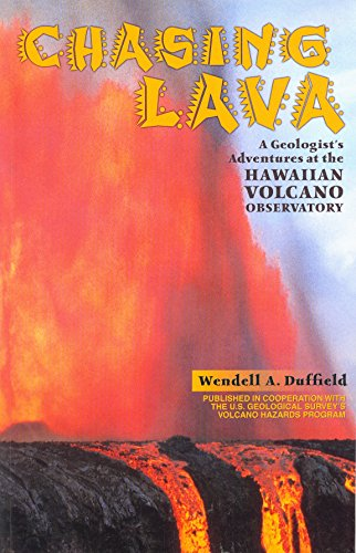 chasing-lava-a-geologists-adventures-at-the-hawaiian-volcano-observatory-english-edition