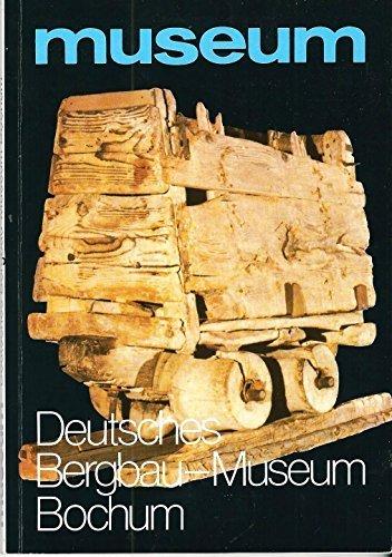 Deutsches Bergbau-Museum Bochum.