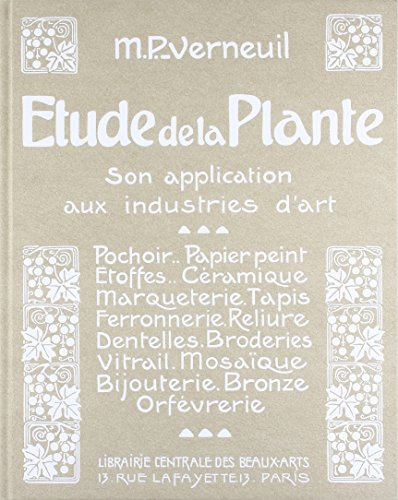 Etude de la Plante, Son application aux industries d'art par Maurice Pillard-verneuil