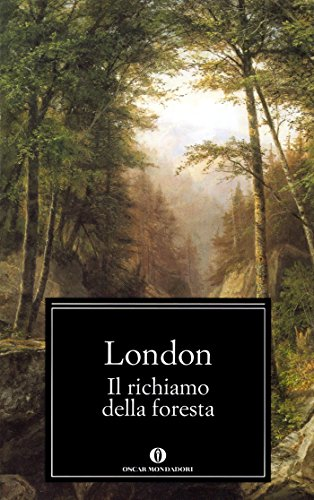 Il richiamo della foresta (Mondadori) (Oscar