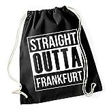 Certified Freak Straight Outta Frankfurt Gymsack Black