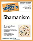 Complete Idiot's Guide To Shamanism