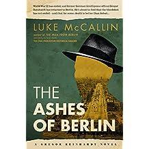 The Ashes of Berlin (Gregor Reinhardt 3)