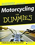 Motorcycling For Dummies (For Dummies Series)