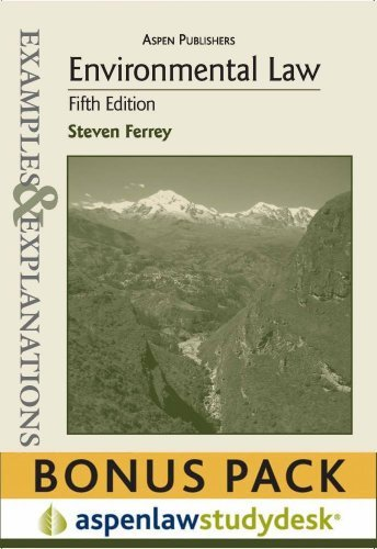 Examples & Explanations: Environmental Law, 5th Ed. (Print + eBook Bonus Pack) by Steven Ferrey (2010-07-02)