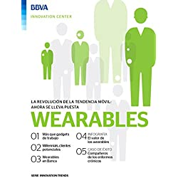 Ebook: Wearables (Innovation Trends Series) (Spanish Edition)