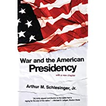 War and the American Presidency