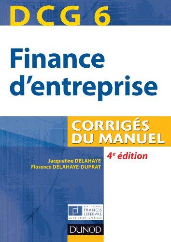DCG 6 - Finance d'entreprise - 4e édition - Corrigés du manuel