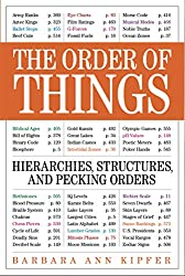 The Order of Things: Hierarchies, Structures, and Pecking Orders in our World (English Edition)