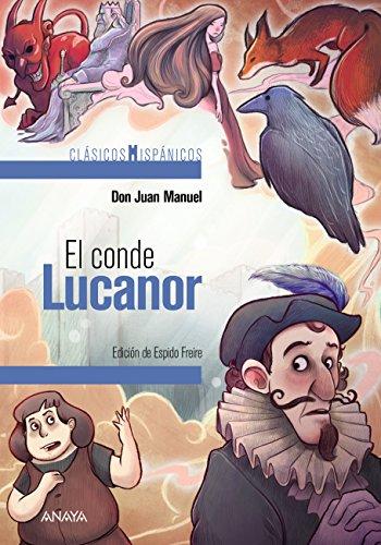 El conde Lucanor (selección) (Clásicos - Clásicos Hispánicos) por Don Juan Manuel