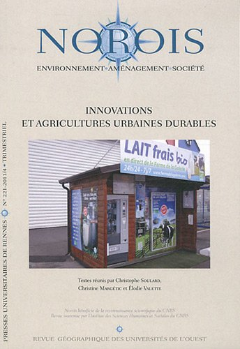 Norois, N° 221-2001/4 : Innovations et agricultures urbaines durables
