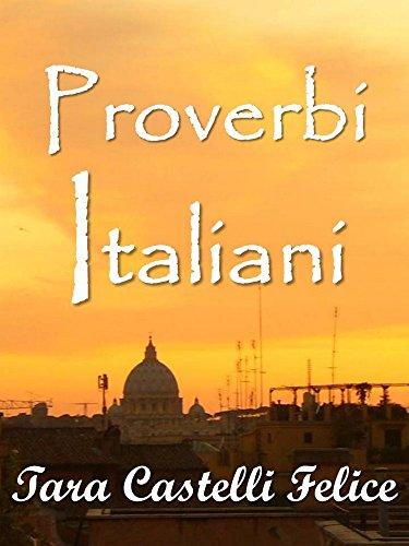 Proverbes Italiens (Un Monde de Proverbes t. 2)