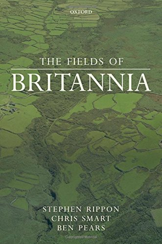 The Fields of Britannia: Continuity and Change in the Late Roman and Early Medieval Landscape