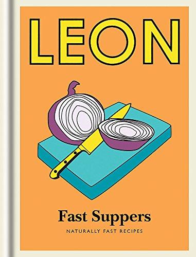 Little Leon: Fast Suppers: Naturally fast recipes (Little Leons) por Leon Restaurants Ltd