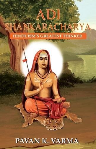 Adi Shankaracharya: Hinduism's Greatest Thinker