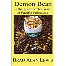 Demon Bean - the great coffee war of Pacific Palisades